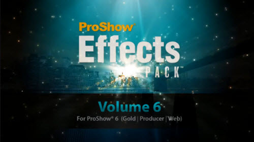 ProShow Effects Pack Volume 6 - для ProShow Producer®