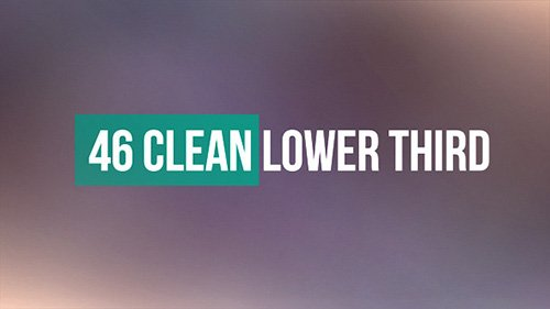 46 Clean Lower Third - Project for After Effects (Videohive)