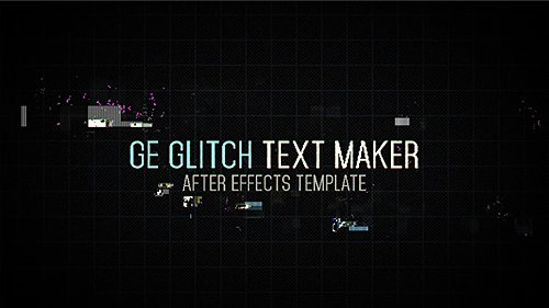 Ge Glitch Text Maker - Project for After Effects (Videohive)