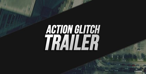 Action Glitch Trailer - Project for After Effects (Videohive)