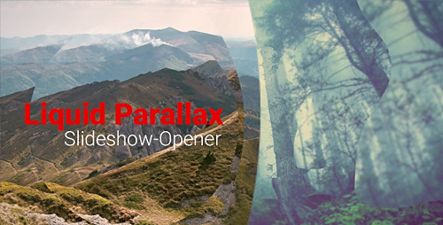 Liquid Parallax - Slideshow Opener - Project for After Effects (Videohive)