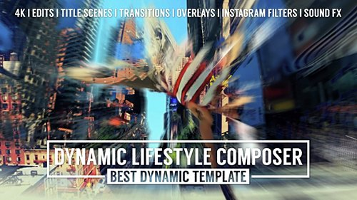 Dynamic Lifestyle Composer - Mark II - Project for After Effects (Videohive)