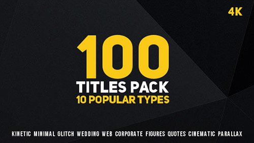 100 Titles Pack (10 popular types) - Project for After Effects (Videohive)