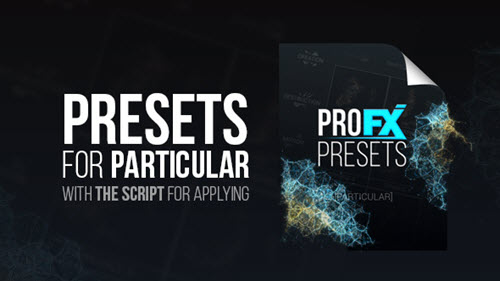 Pro FX Presets [Particular] - Project for After Effects (Videohive)