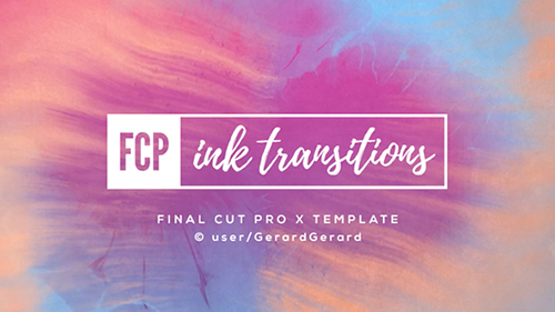 Ink Transitions - FCPX - Final Cut Pro X Template (Videohive)
