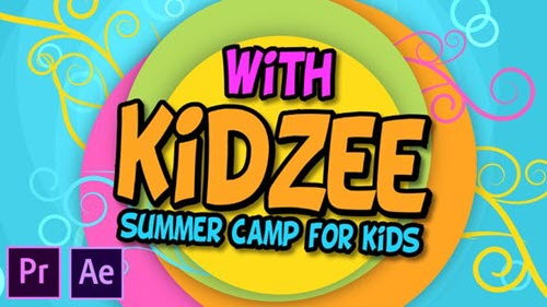 Kidzee - Summer Camp For Kids - Premiere Pro - Project for After Effects